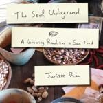 The Seed Underground, Janisse Ray