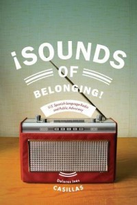 Sounds of Belonging, by Dolores Inés Casillas
