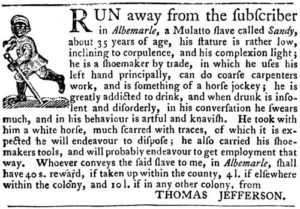 Thomas Jefferson's advertisement, seeking Sandy, a runaway. The Virginia Gazette, Williamsburg, September 14, 1769.